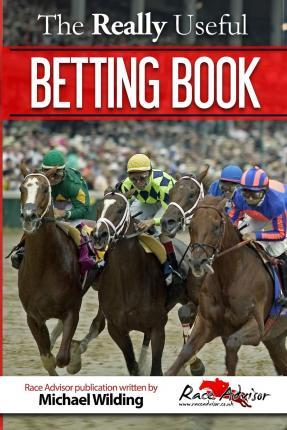 The Really Useful Betting Book