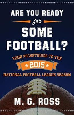 Are You Ready for Some Football 2015