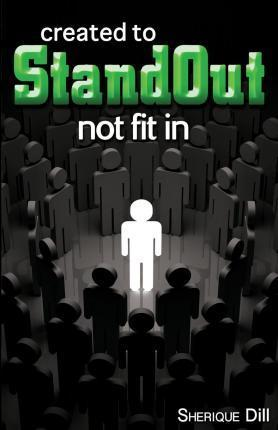 Created to Stand Out Not Fit in