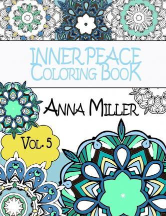 Inner Peace Coloring Book - Anti Stress and Art Therapy Coloring Book