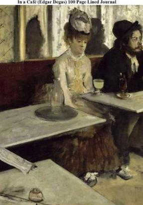 In a Cafe (Edgar Degas) 100 Page Lined Journal