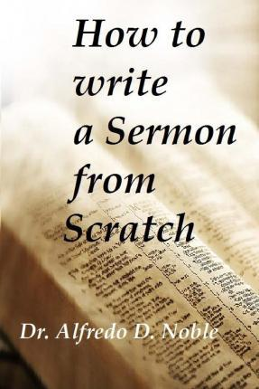 How to Write a Sermon from Scratch