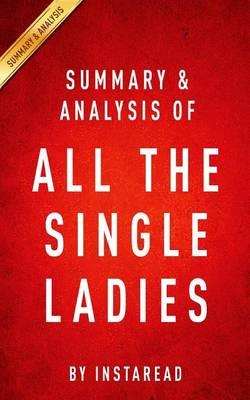 Summary and Analysis of All the Single Ladies