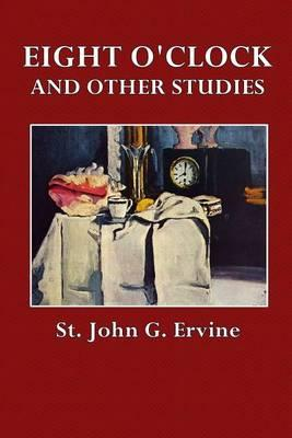 Eight O'Clock and Other Studies