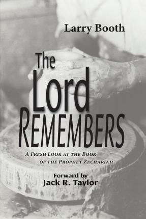 The Lord Remembers