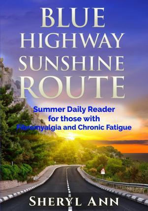 Blue Highway Sunshine Route