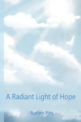 A Radiant Light of Hope