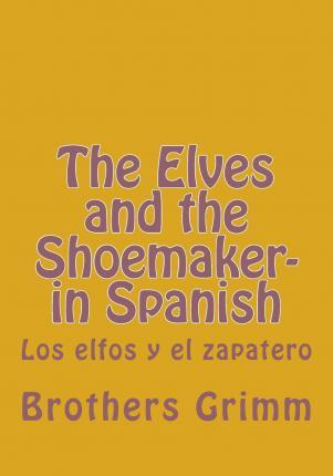 The Elves and the Shoemaker- In Spanish