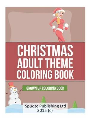 Christmas Adult Theme Coloring Book