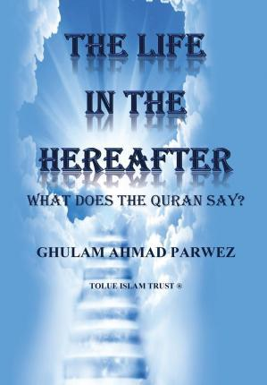 The Life in the Hereafter