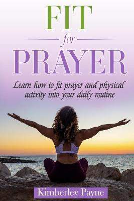 Fit for Prayer