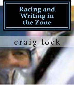 Racing and Writing in the Zone