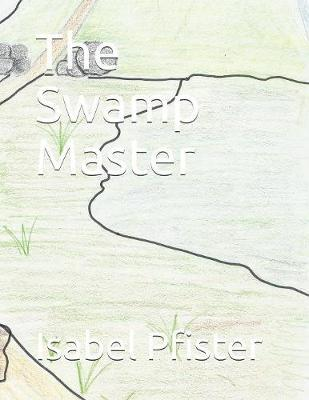 The Swamp Master