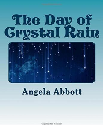The Day of Crystal Rain