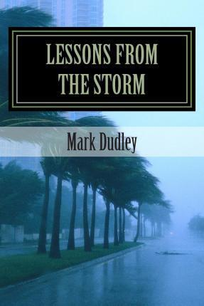 Lessons from the Storm