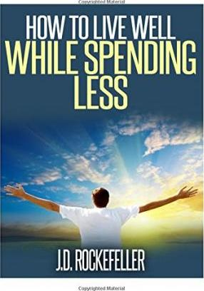 How to Live Well While Spending Less