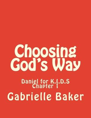Choosing God's Way