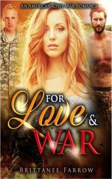 For Love and War
