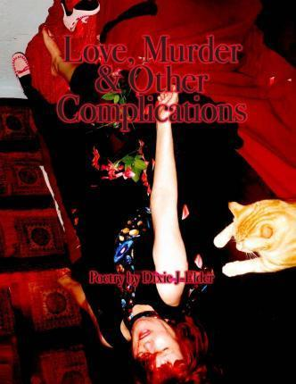 Love, Murder & Other Complications
