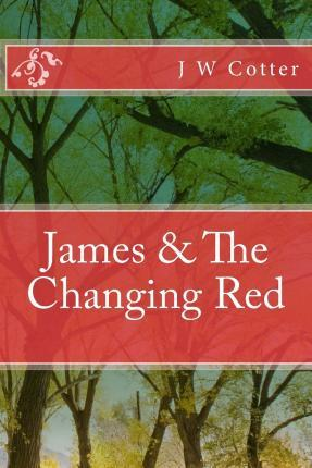 James & the Changing Red