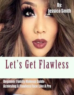 Let's Get Flawless