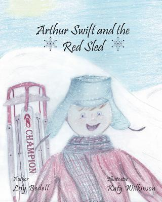 Arthur Swift and the Red Sled