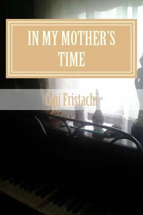 In My Mother's Time