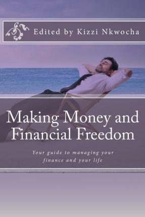 Making Money and Financial Freedom