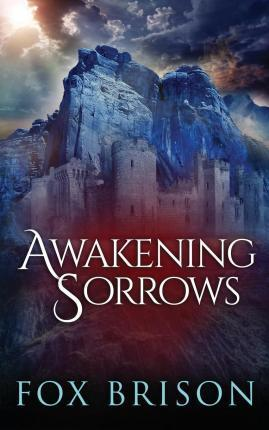 Awakening Sorrows