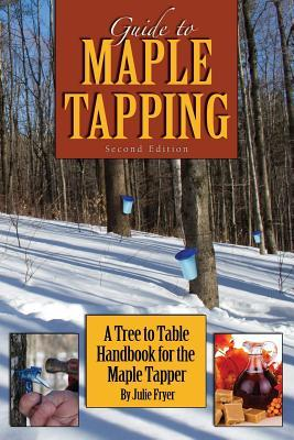 Guide to Maple Tapping