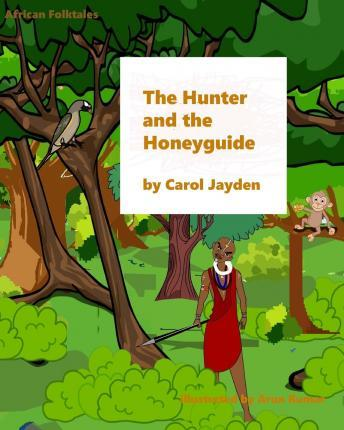 The Hunter and the Honeyguide
