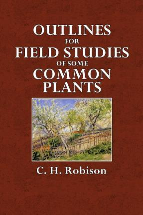 Outlines for Field Studies of Some Common Plants
