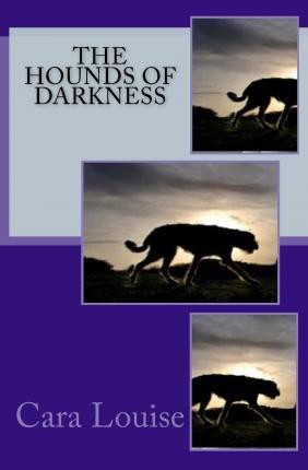 The Hounds of Darkness