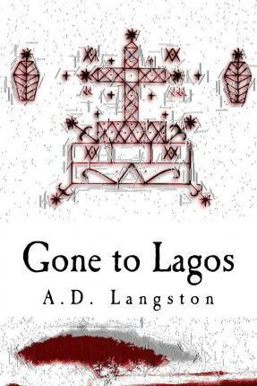 Gone to Lagos