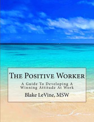 The Positive Worker