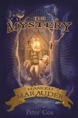 The Mystery of the Masked Marauder