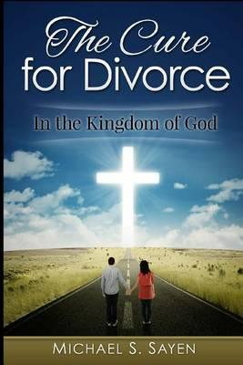 The Cure for Divorce
