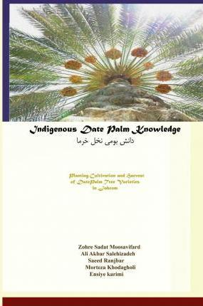 Indigenous Date Palm Knowledge