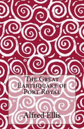 The Great Earthquake of Port Royal