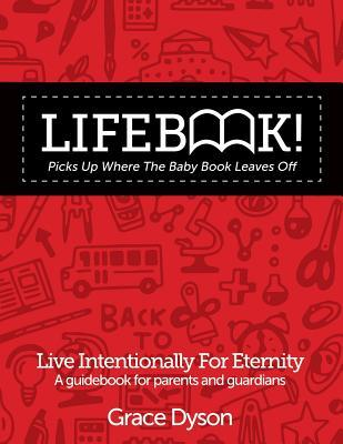 Lifebook! Picks Up Where the Baby Book Leaves Off