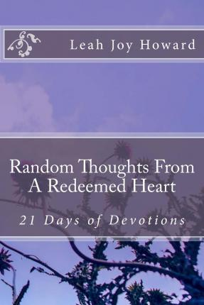 Random Thoughts from a Redeemed Heart
