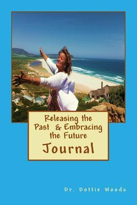 Releasing the Past and Embracing the Future