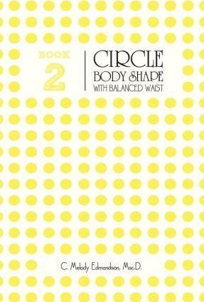 Book 2 - The Circle Body Shape with a Balanced Waistplacement