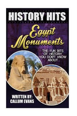 The Fun Bits of History You Don't Know about Egypt Monuments