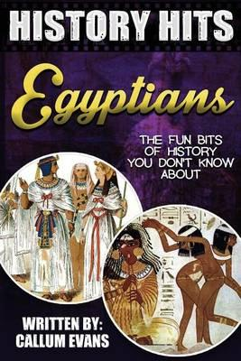 The Fun Bits of History You Don't Know about Egyptians