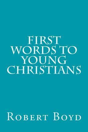 First Words to Young Christians