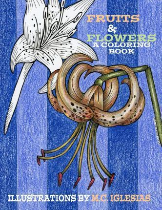 Fruits & Flowers. a Coloring Book