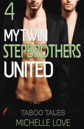 My Twin Stepbrothers United Book 4