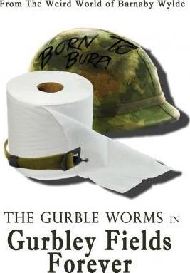 The Gurble Worms in Gurbley Fields Forever