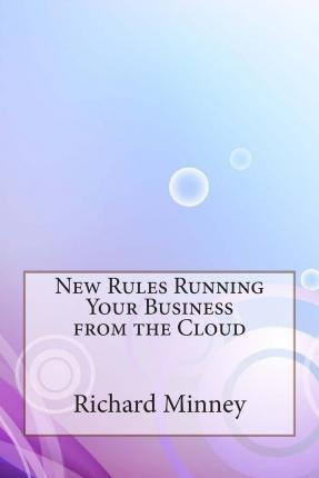 New Rules Running Your Business from the Cloud